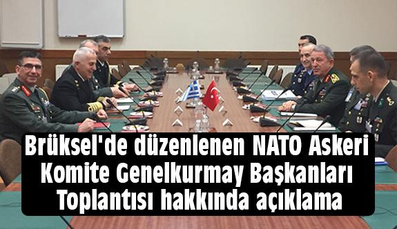 Genelkurmay Başkanları Toplantısı hakkında açıklaması