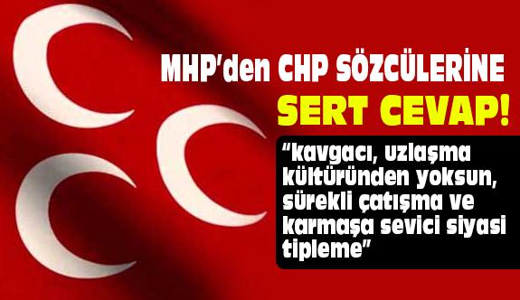 MHP'den CHP Sözcülerinin Açıklamalarına Cevap