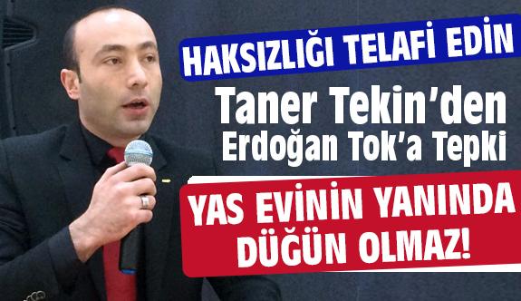 MHP İl Başkanı Tekin'den Erdoğan Tok'a Tepki