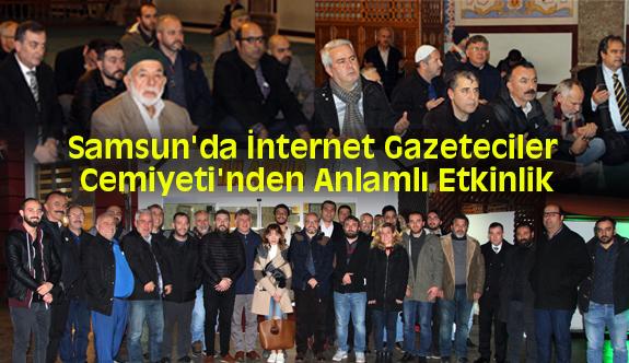 Samsun'da İnternet Gazeteciler Cemiyeti'nden Anlamlı Etkinlik