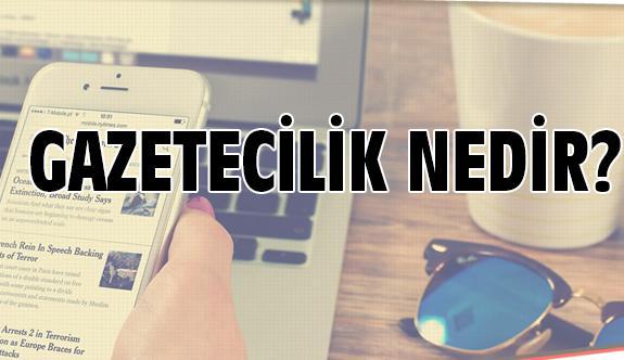 Samsun'da Haber Siteleri (Gazetecilik Nedir?)