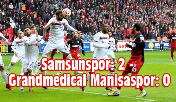 Samsunspor: 2 - Grandmedical Manisaspor: 0