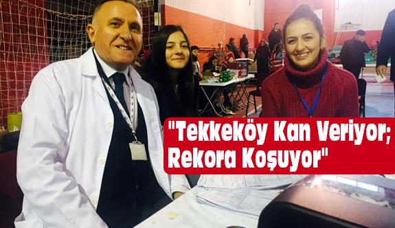 Tekkeköy'de Düzenlenen Kan Bağışında Rekor...