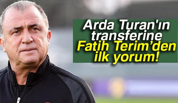 Terim'den Arda Turan Transferi Yorumu