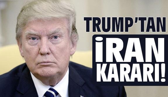 Trum'tan İran Kararı