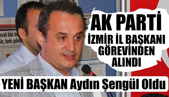 AK Parti İzmir İl Başkanı görevinden alındı!