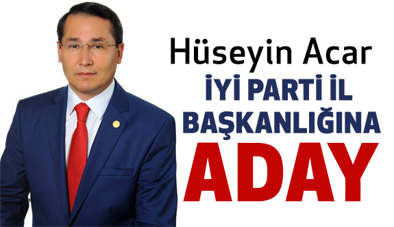 Av.Hüseyin Acar, İYİ Parti Samsun İl Başkan adaylığını açıkladı