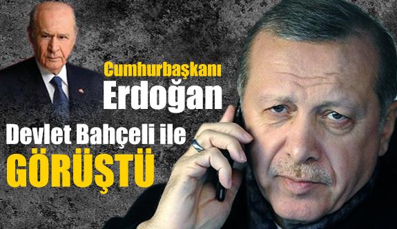 Cumhurbaşkanı Erdoğan, Devlet Bahçeli ile telefonla görüştü