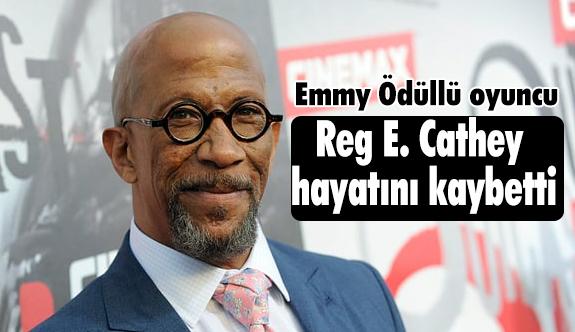 Emmy Ödüllü oyuncu Reg E. Cathey hayatını kaybetti