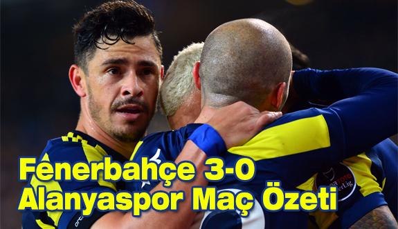 Fenerbahçe 3-0 Alanyaspor Maç Özeti