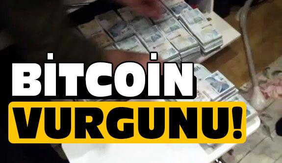 İstanbul'da Bitcoin Vurgunu!