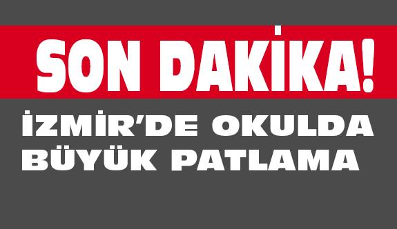İzmir'de Okulda patlama! 5 Ambulans Geldi