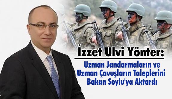 MHP'li Yönter, Uzman Jandarma ve  Çavuşların Taleplerini Bakan Soylu'ya Aktardı