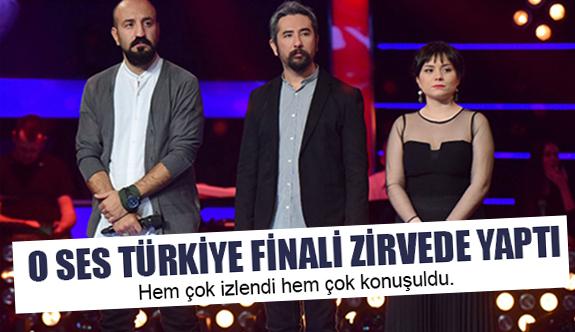 O Ses Türkiye Finali Zirvede Yaptı