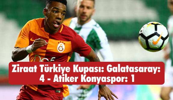 Ziraat Türkiye Kupası: Galatasaray: 4 - Atiker Konyaspor: 1