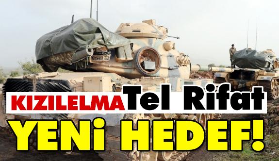Afrin Sonrası Kızılelma: Tel Rifat