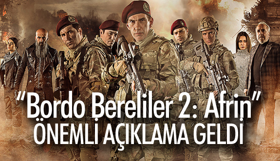 """""""Bordo Bereliler 2 : Afrin"""" Filminin Yapımcılarından """"Kriz"""" Açıklaması"""