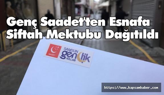 Genç Saadet'ten Esnafa Siftah Mektubu Dağıtıldı