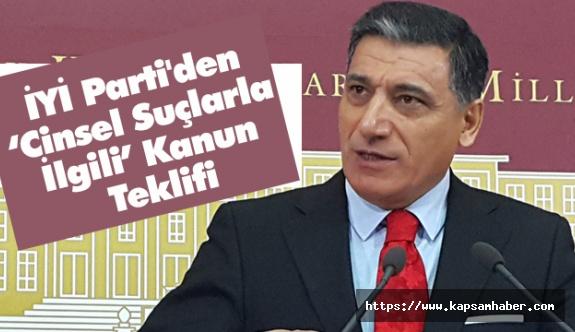 """İYİ Parti'den """"Cinsel Suçlarla İlgili"""" Kanun Teklifi"""