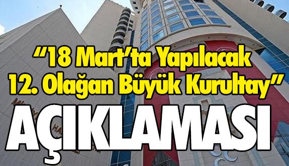 """MHP'den """"18 Mart'ta Yapılacak 12. Olağan Büyük Kurultay"""" Açıklaması"""