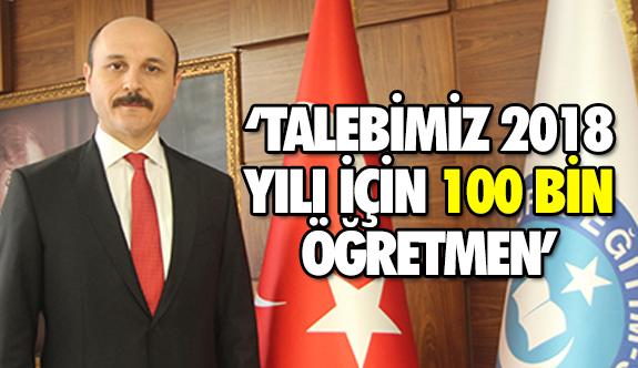 Talip Geylan: 20 Bin Atama ile Bir Arpa Boyu Yol Alamayız!