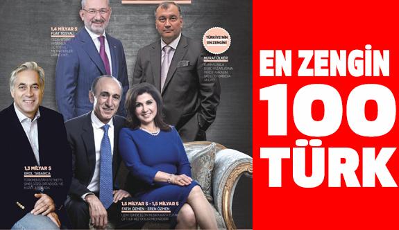 """Türkiye'nin """"En Zengin 100 Türk"""" listesini açıkladı."""