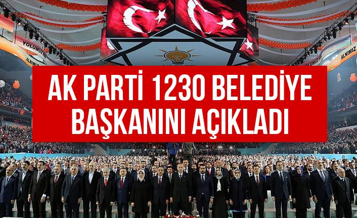 AK Parti 1230 Belediye Başkanını Açıkladı