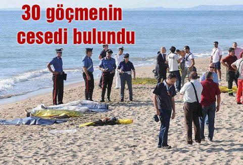 30 göçmenin cesedi bulundu