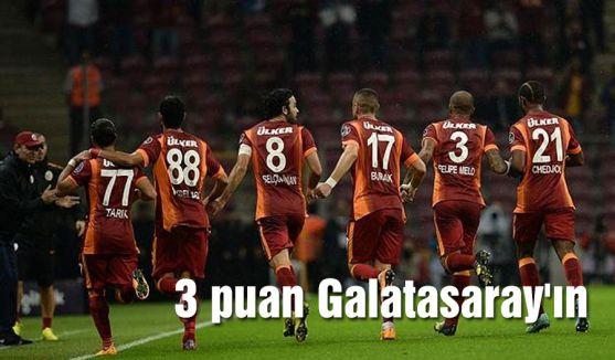 3 puan Galatasaray'ın