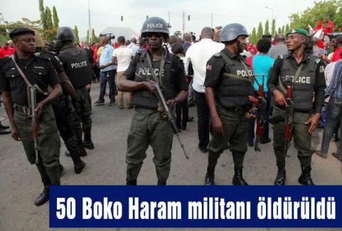 50 Boko Haram militanı öldürüldü
