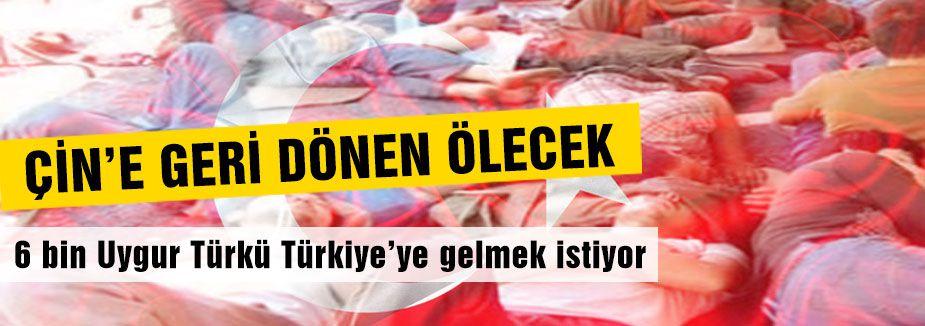 6 bin Uygur tehlikede...