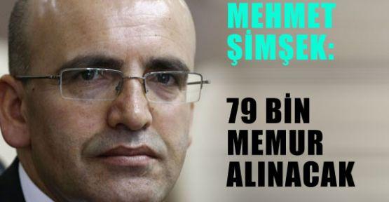 79 BİN MEMUR ALINACAK
