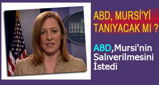 ABD, Mursi'nin Salıverilmesini İstiyor