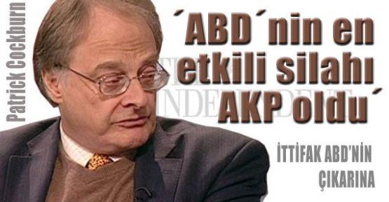 ´ABD´nin en etkili silahı AKP oldu´