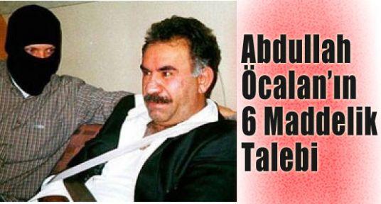 Abdullah Öcalan'ın 6 Maddelik Talebi