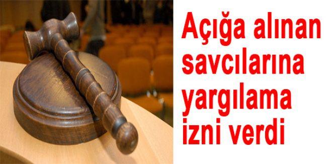 Açığa alınan savcılarına yargılama izni verdi