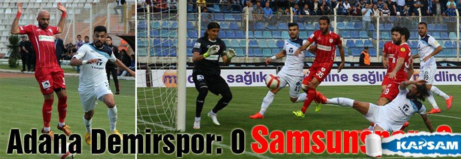 Adana Demirspor: 0 - Samsunspor: 0