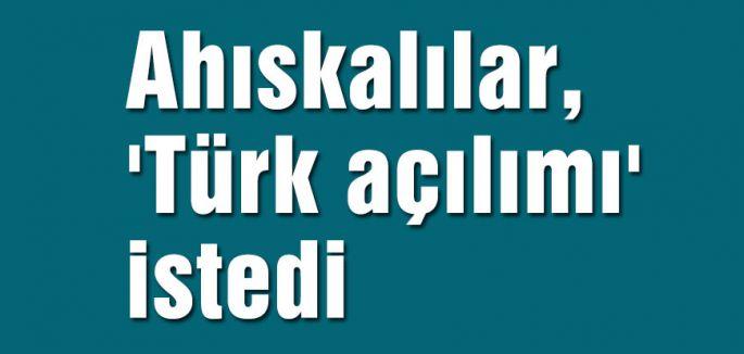 Ahıskalılar, 'Türk açılımı' istedi