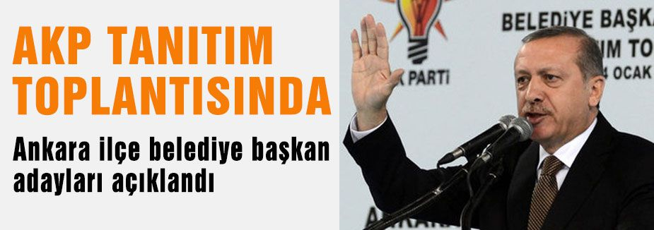 AK Parti Ankara İlçe adayları açıklandı!