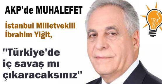 AK Parti'de Muhalefet Kokusu