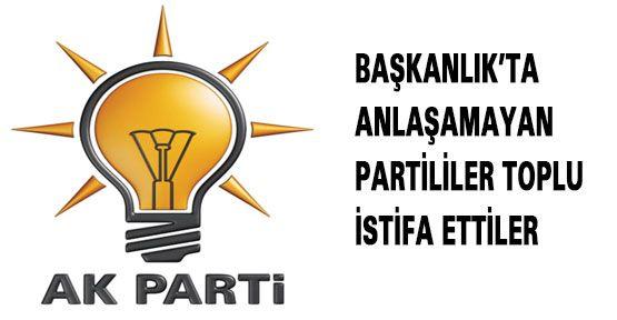 AK Parti'de Toplu İstifa