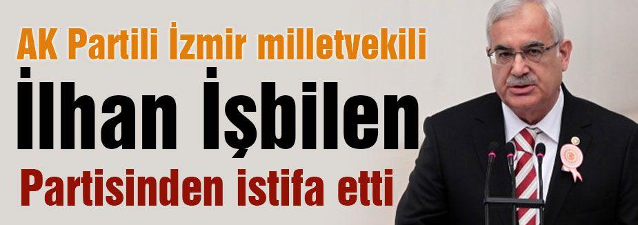 AK Partili İzmir milletveki İstifa etti