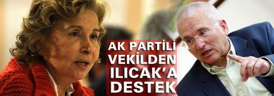 Ak partili Vekilden Ilıcak'a Destek...