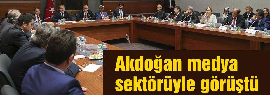 Akdoğan medya sektörüyle görüştü