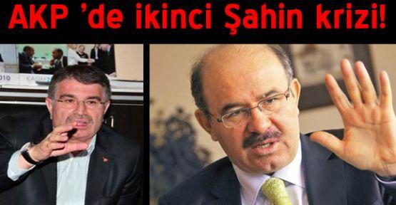 AKP 'de ikinci Şahin krizi!