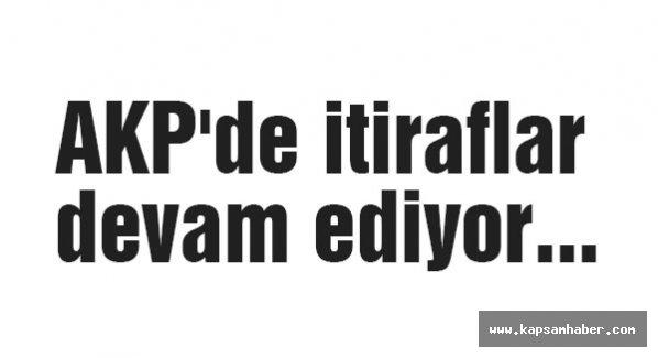 AKP'de itiraflar devam ediyor...