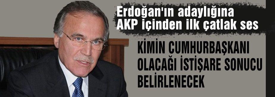 AKP içinden ilk çatlak ses