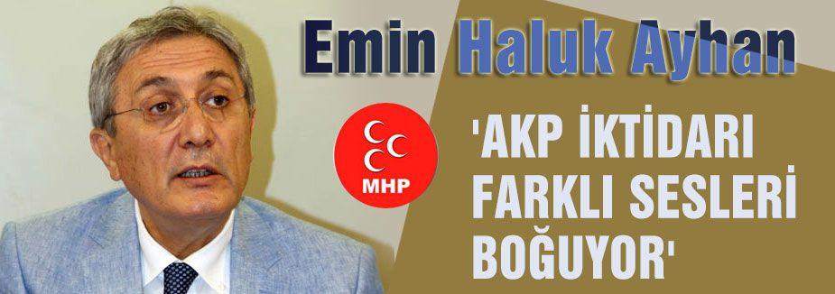 'AKP İKTİDARI FARKLI SESLERİ BOĞUYOR'
