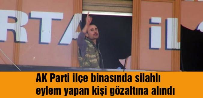 AKP ilçe binasına saldıran kişi gözaltında