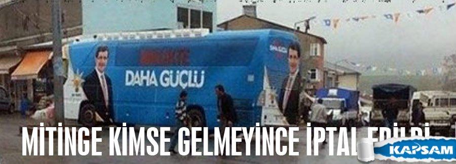 AKP Mitingine kimse gelmeyince iptal edildi